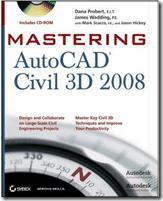 Mastering Civil 3D 2008
